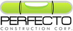 PERFECTO CONSTRUCTION CORP